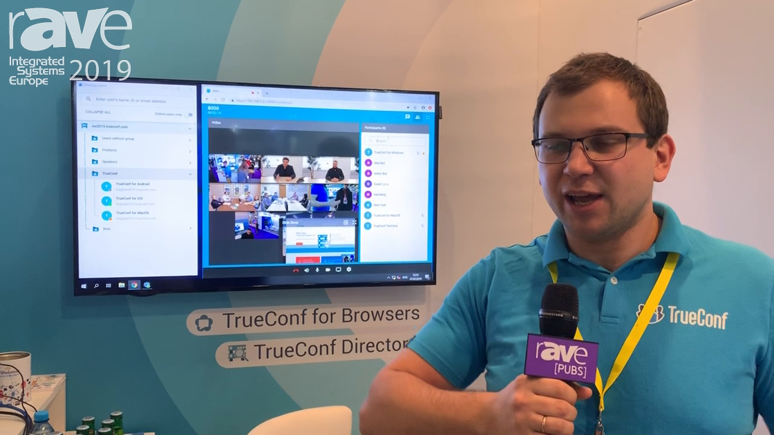 ISE 2019: TrueConf Presents TrueConf Directory Solution for Enterprise Applications
