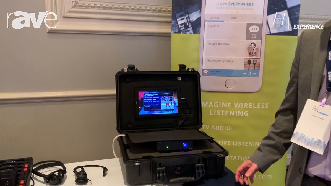 E4 Experience: Listen Technologies Showcases Listen EVERYWHERE Wi-Fi Audio Streaming Solution