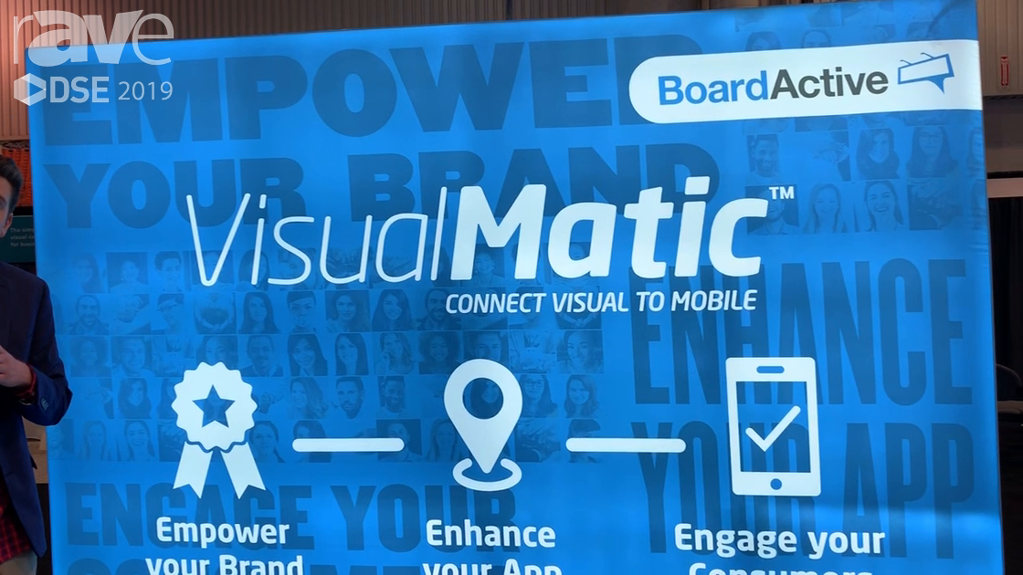 DSE 2019: BoardActive VisualMatic Software Platform Connects DOOH to Mobile Devices