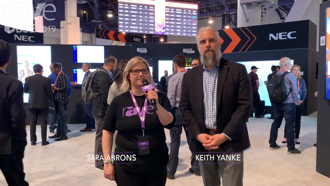 DSE 2019: Director of Product Marketing Keith Yanke Talks to Sara Abrons About NEC Display's Focus