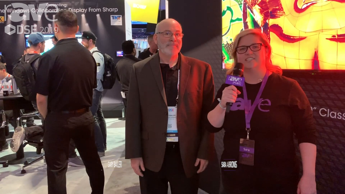 DSE 2019: Sara Abrons Interviews Sharp Director of Product Management Gary Bailer