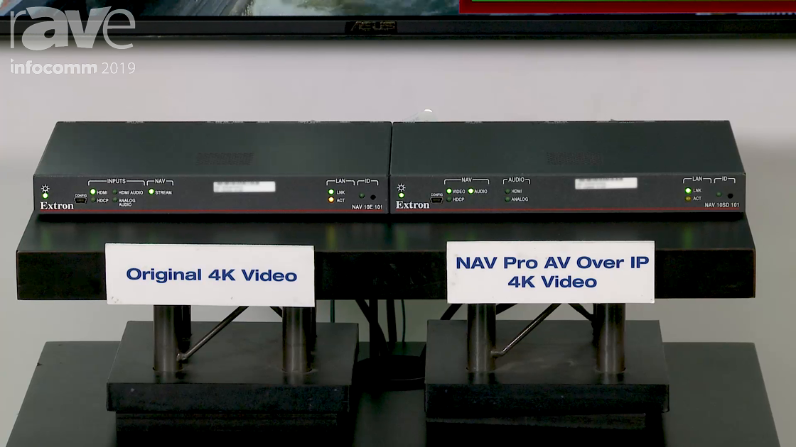 InfoComm 2019: Extron Demos Its New NAV Pro AV Over IP 4K Video Solution With Either 1G or 10G Nodes