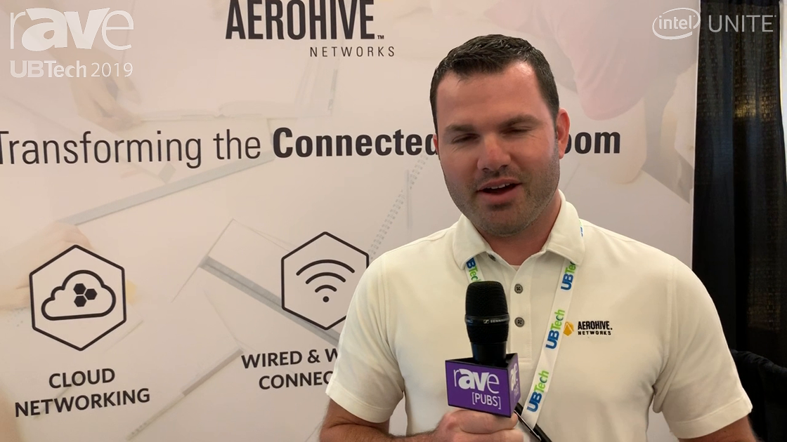 UB Tech 2019: AEROHIVE Networks Showcases Its Cloud Networking and Wireless Access Points