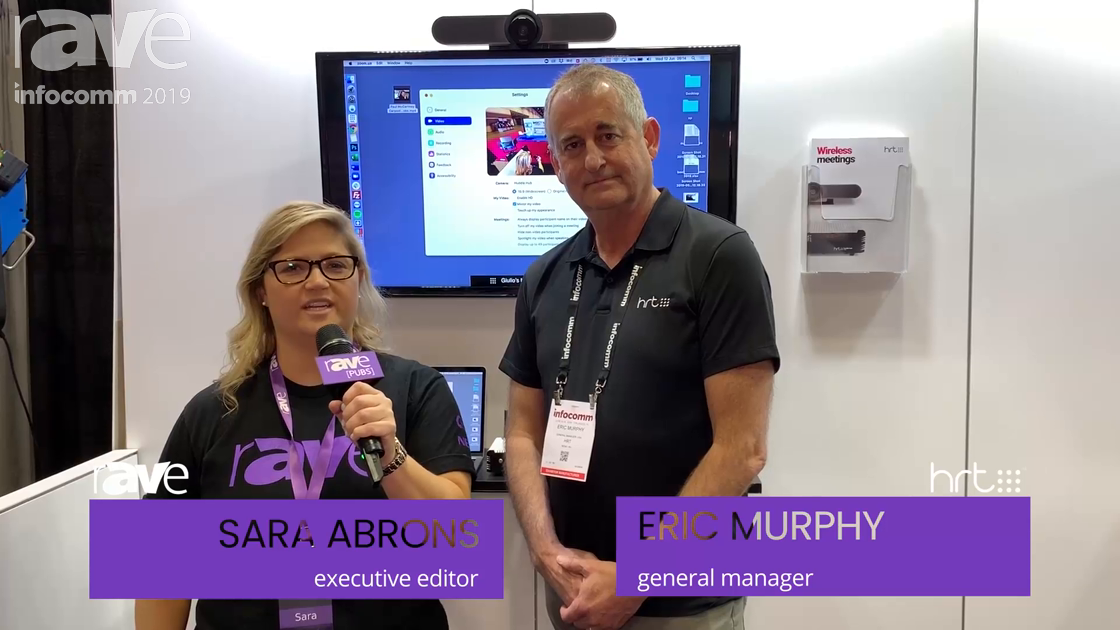 InfoComm 2019: Sara Talks to Eric Murphy of HRT About Wireless Support to USB Conferencing Cameras
