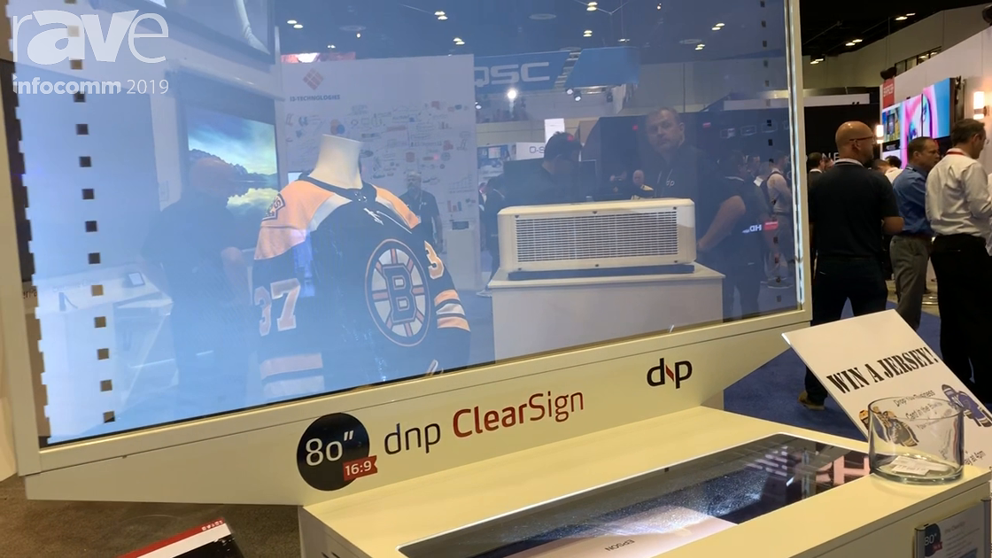 InfoComm 2019: dnp North America Demos 80″ ClearSign Transparent Ultra Short Throw Projection Screen