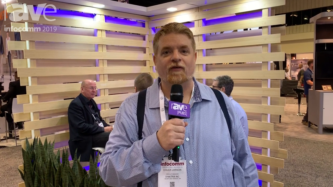 InfoComm 2019: Symetrix Demos How Its AV-Over-IP System Integrates With DSP Solutions