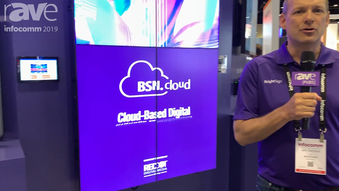 InfoComm 2019: BrightSign Talks BSN.cloud for Cloud-Based DS Content Creation, Management