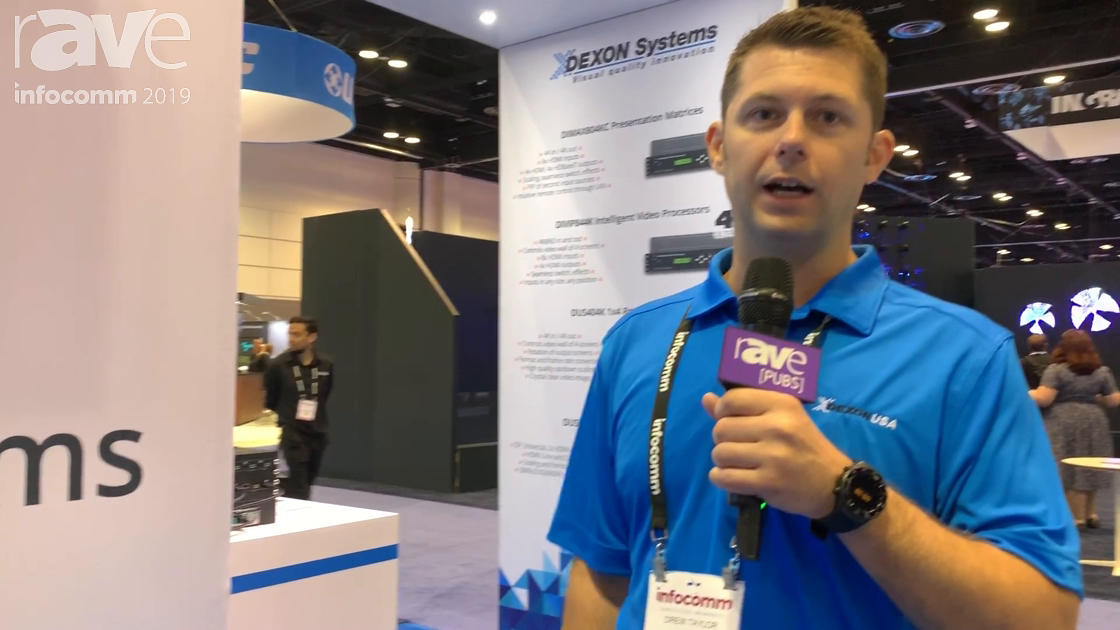 InfoComm 2019: DEXON Systems Showcases the 4×4 4K Intelligent Video Signal Processor