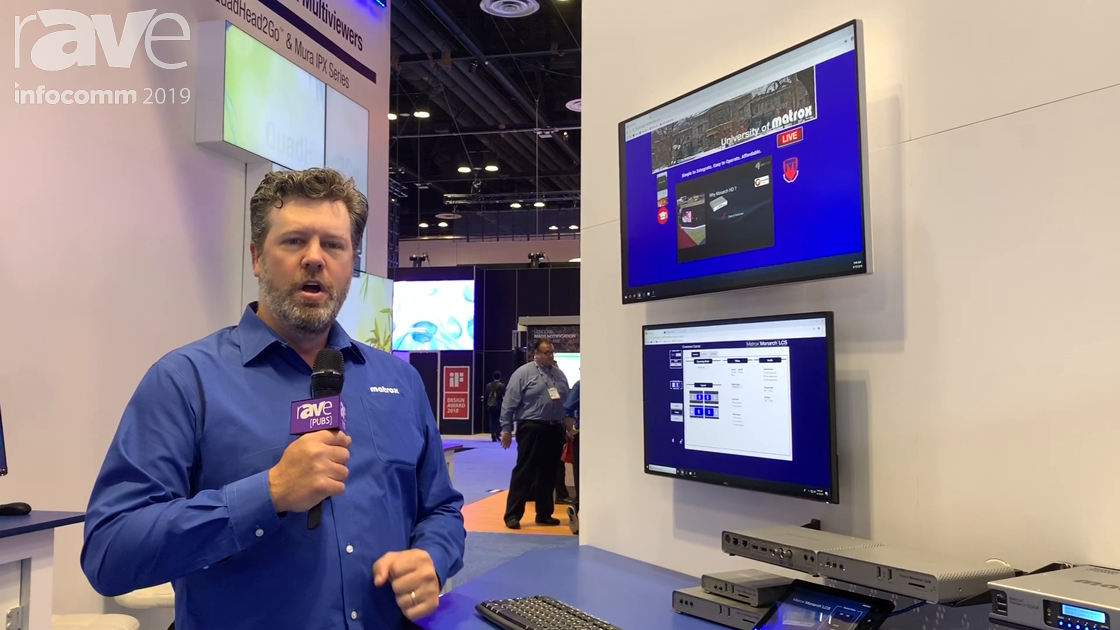 InfoComm 2019: Matrox Showcases Monarch LCS Encoder for Lecture Capture and Webcasting