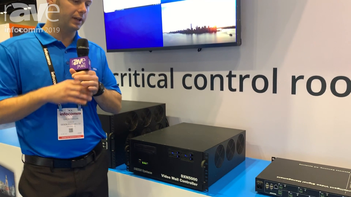 InfoComm 2019: DEXON Systems' DXN5000 Video Wall Controller for Control Rooms and Emergency Response