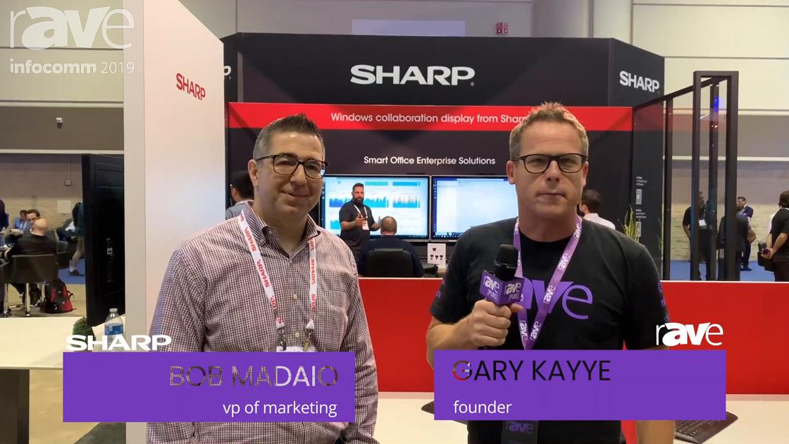 InfoComm 2019: Bob Madaio of Sharp Speaks to Gary Kayye About Windows Collaboration Displays