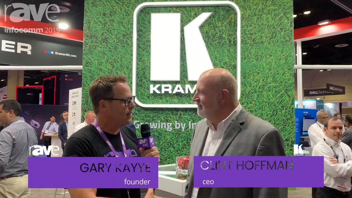 InfoComm 2019: Kramer USA CEO Clint Hoffman Talks Business Climate and New Products with Gary Kayye