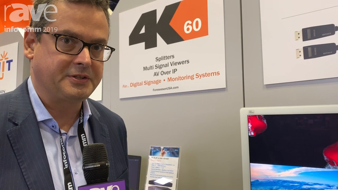 InfoComm 2019: Forseeson Showcases Its Ophit 4K Multiviewer