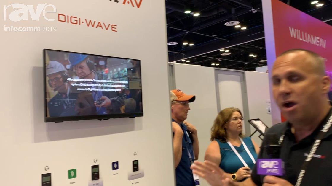 InfoComm 2019: Williams AV Shows Digi-Wave Intercom System for Interpretation, Assistive Listening