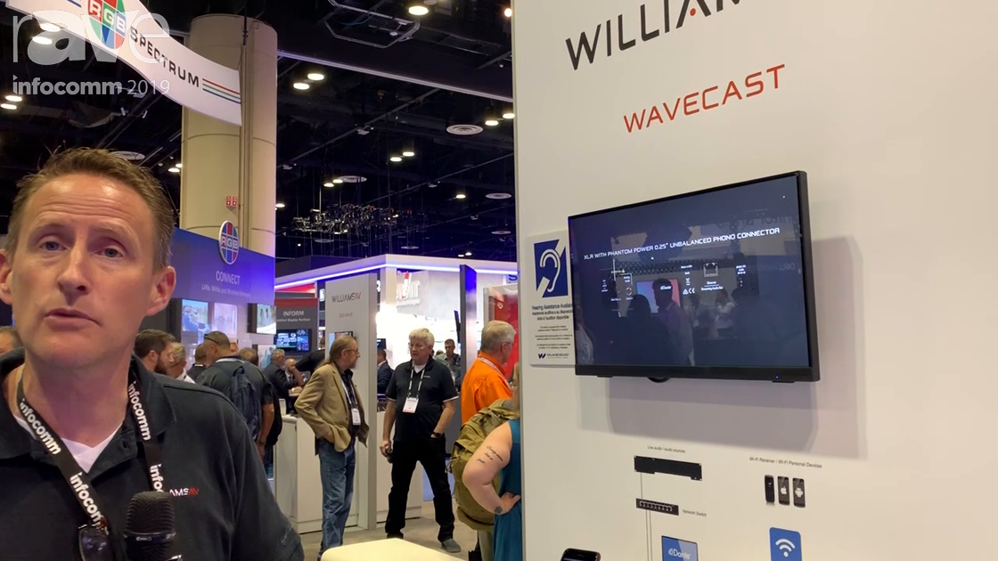 InfoComm 2019: Williams AV Intros Its WAVECAST Wi-Fi Assisted Listening System With Full DSP
