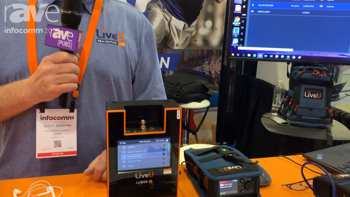 InfoComm 2019: LiveU Showcases Its LU300 Video Transport System Using Bonded Cellular Technology