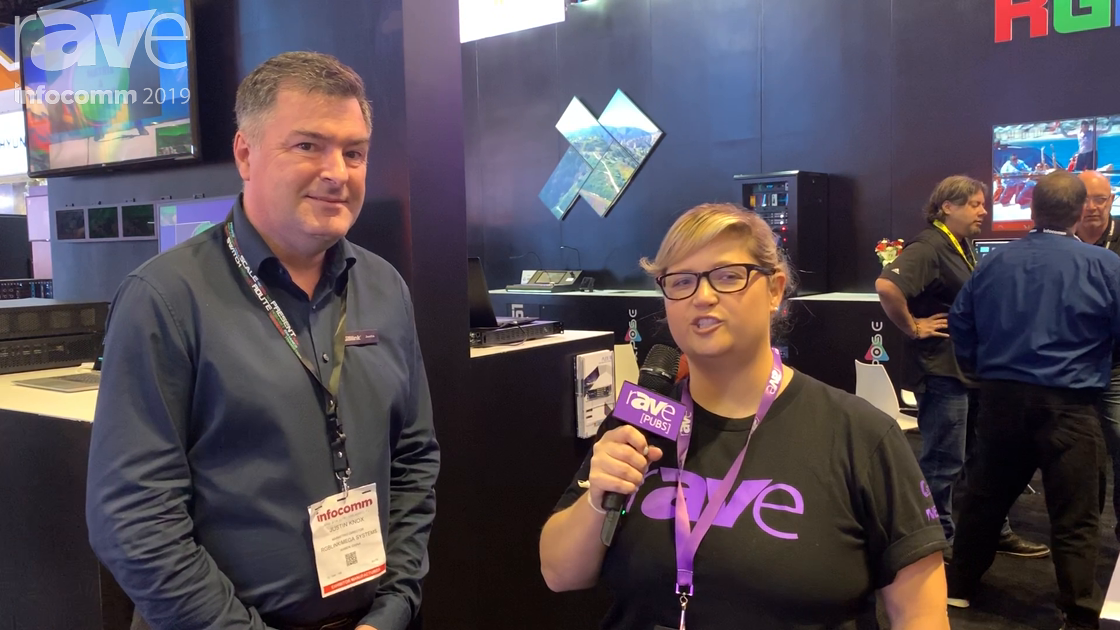 InfoComm 2019: Sara Abrons Talks to Justin Knox of RGBlink About Consolidated Signal Processing, 4K