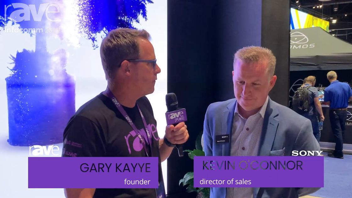 InfoComm 2019: Kevin O'Connor of Sony Talks to Gary Kayye About MicroLED and VR Audio