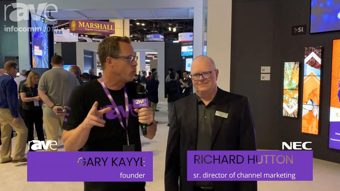 InfoComm 2019: Richard Hutton of NEC Display Talks to Gary Kayye About New Global Partner Program