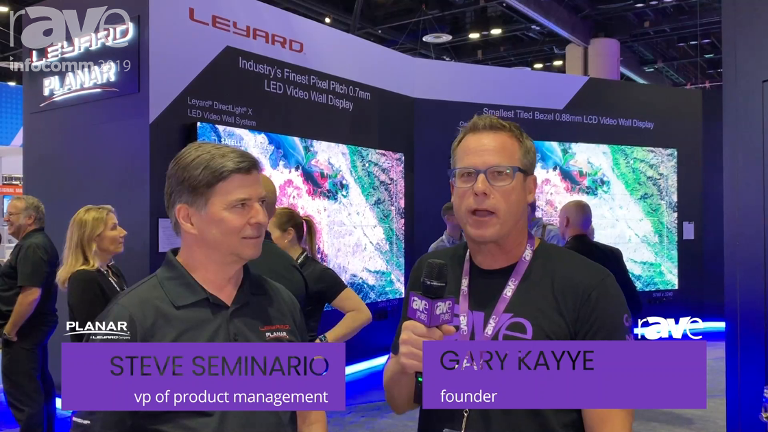 InfoComm 2019: Planar VP Steve Seminario Tells Gary Kayye About New Clarity Matrix, Transparent OLED