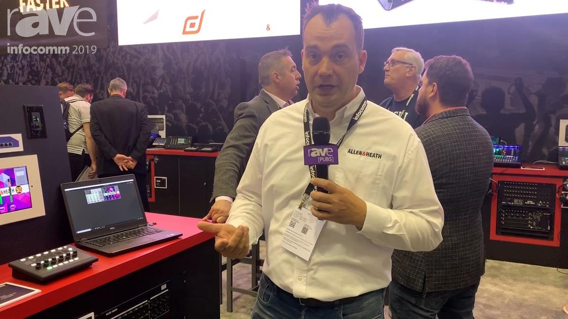 InfoComm 2019: Allen & Heath Demos a Custom Control App, Allows Custom Building of GUIs