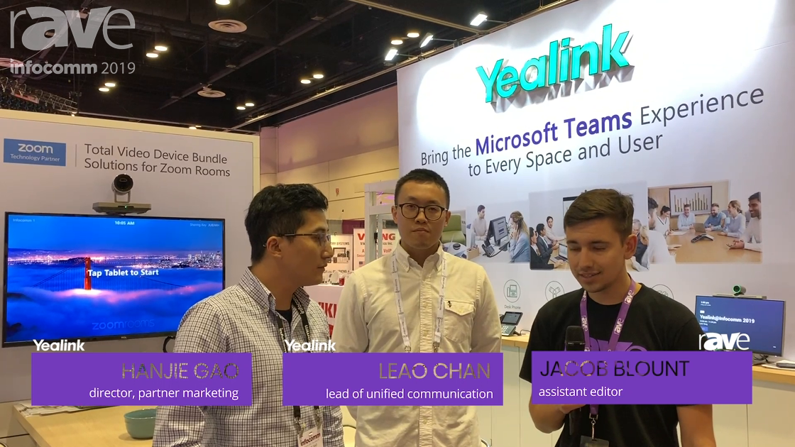 InfoComm 2019: Jacob Blount Talks to Hanjie Gao & Leo Chan of Yealink About UC Hardware and Software