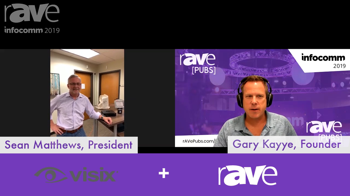 Visix Demos Six New InfoComm 2019 Offerings On rAVe RADIO