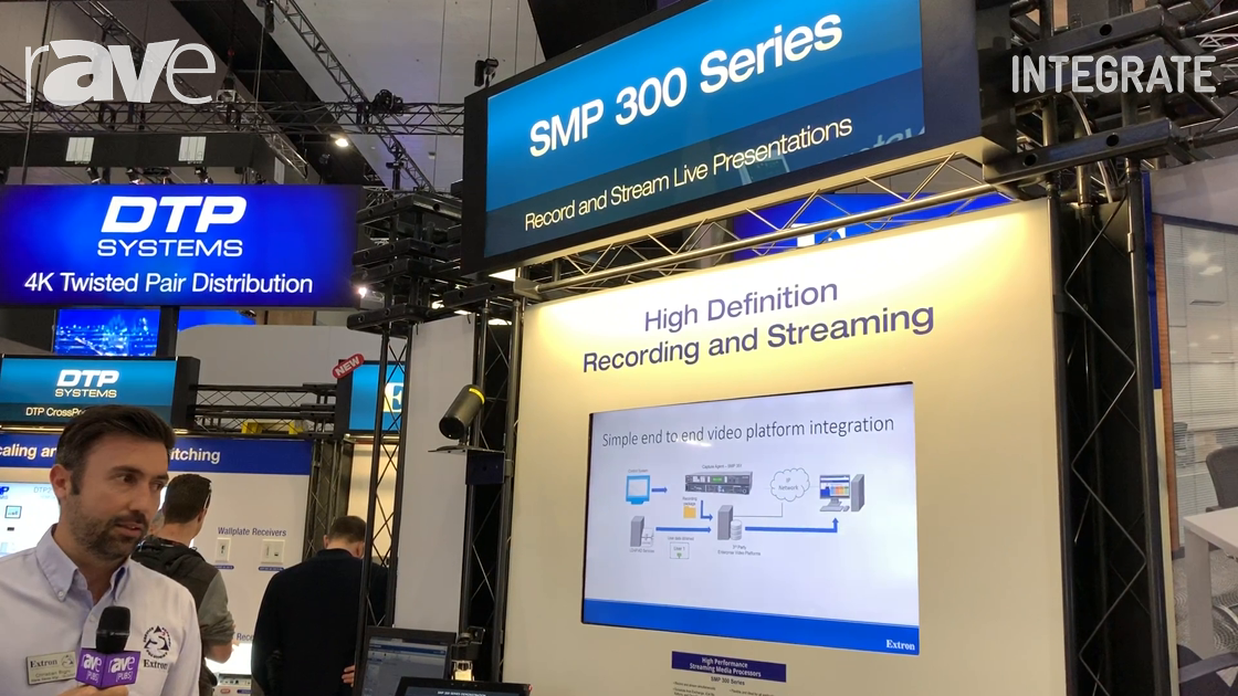 Integrate 2019: Extron Shows SMP 351 Streaming Media Processor for Simultaneous Recording, Streaming
