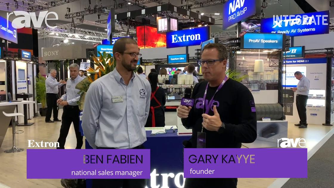 Integrate 2019: Ben Fabien of Extron Tells Gary Kayye About NAV ProAV-Over-IP Solution