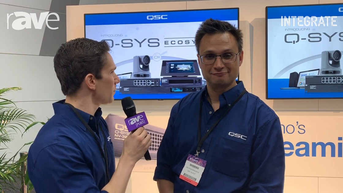 Integrate 2019: QSC Unveils NV Series of Video Endpoints, Part of Q-SYS, on the Tag Stand