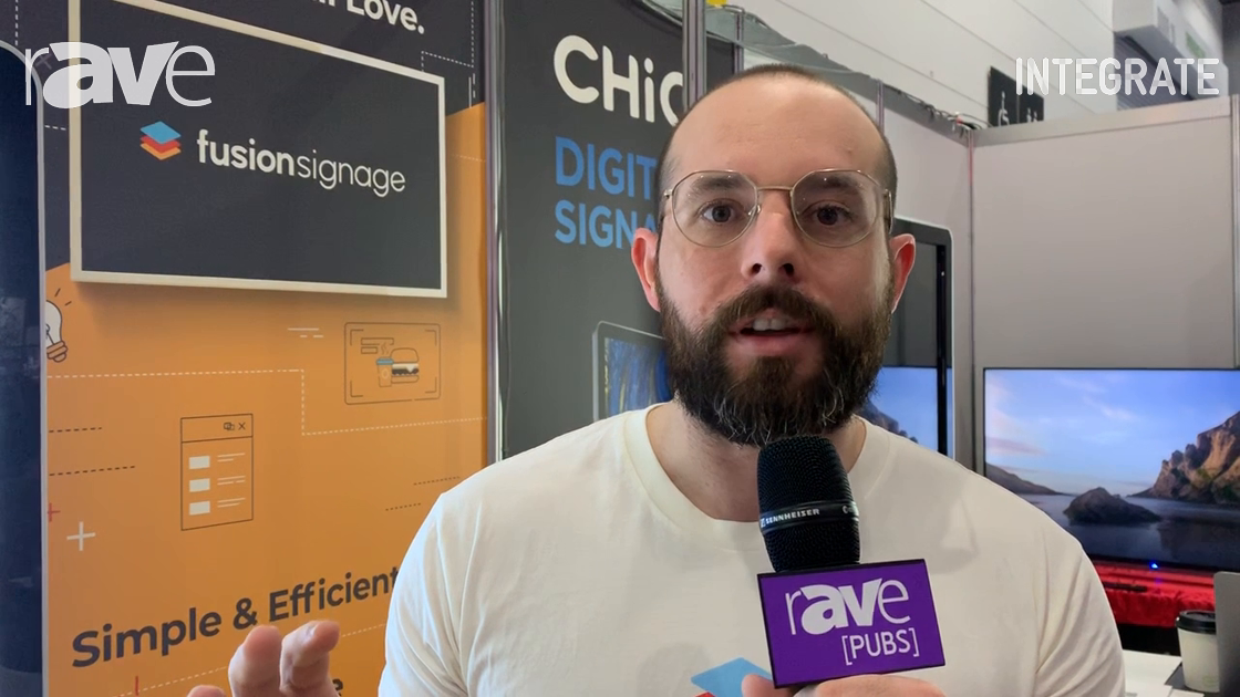 Integrate 2019: Fusion Signage Demos Its Cloud and Android-Based Digital Signage System With Chic
