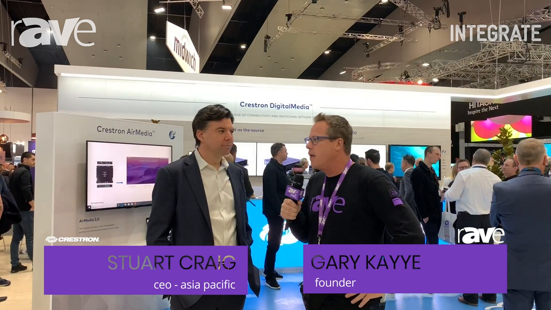 Integrate 2019: Stuart Craig of Crestron Talks to Gary Kayye About AV/IT, the Cloud and Control
