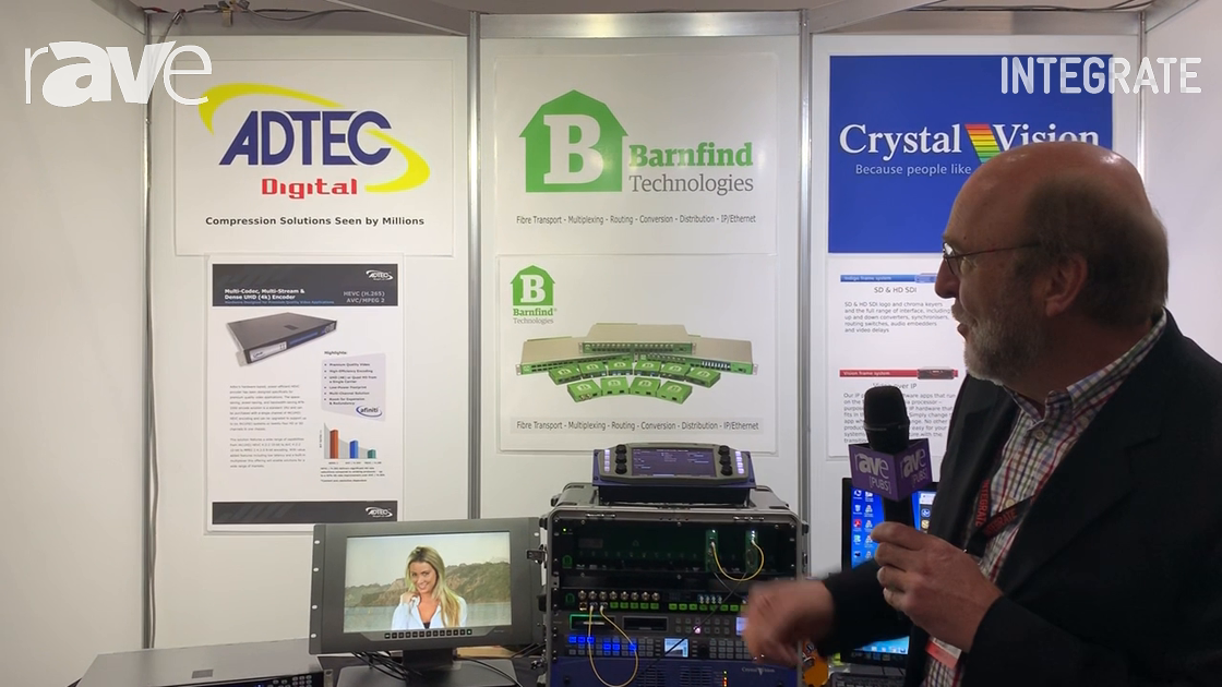 Integrate 2019: Interface Technologies Shows Products from ADTEC, Barnfind and CrystalVision