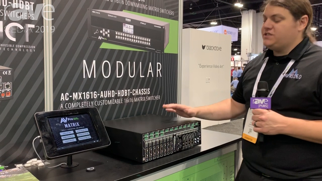 CEDIA 2019: AVPro Edge Shows Its Flagship AV-MX1616-AUHD-HDBT-CHASSIS Modular 16×16 Matrix Switcher