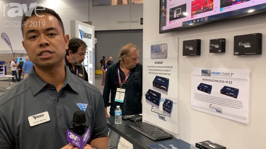 CEDIA 2019: Vanco International Showcases Its EVO-IP HDMI-Over-IP System With Video Wall Capability