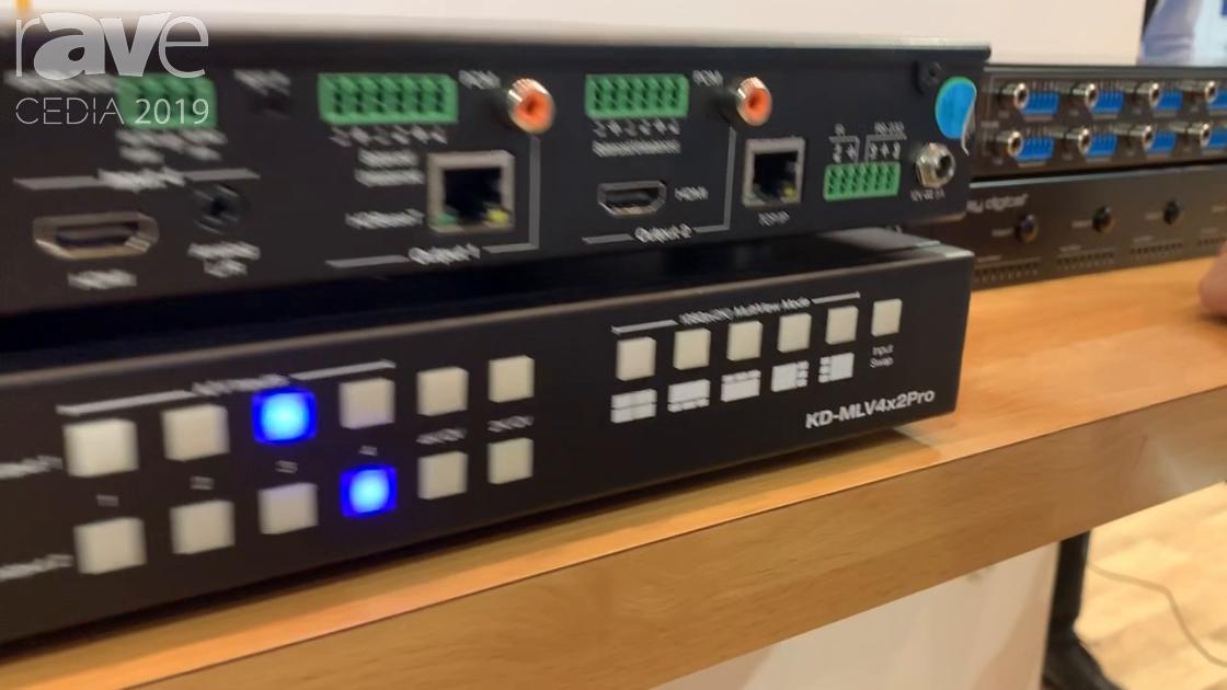 CEDIA 2019: Key Digital Presents KD-MLV4x2Pro Seamless Scaler Matrix Switcher