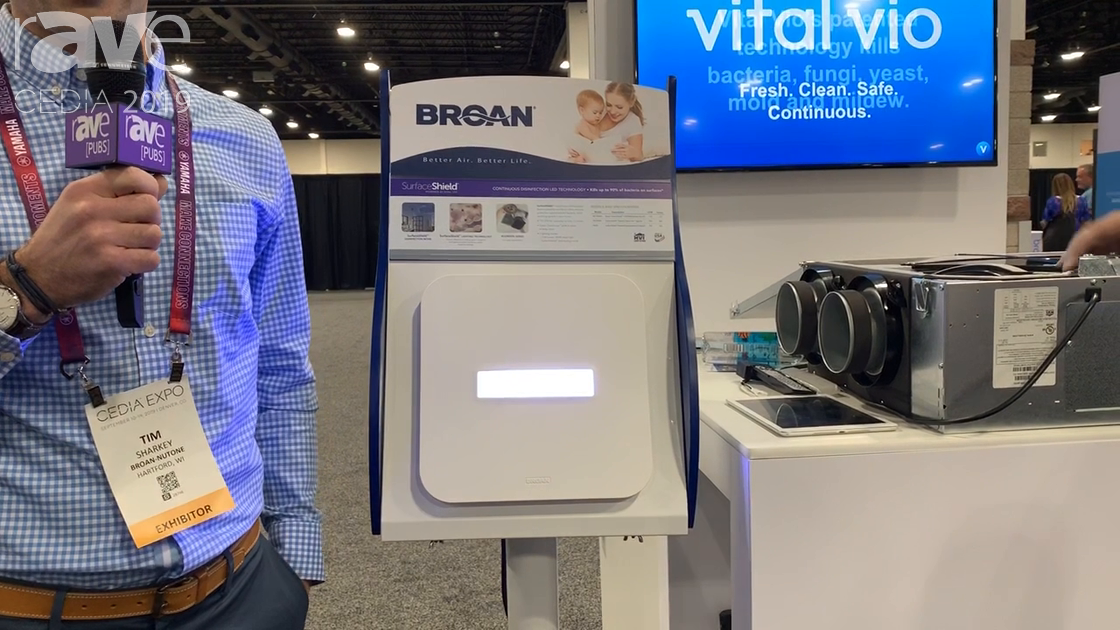CEDIA 2019: Broan Showcases SurfaceShield with Vital Vio Light Disinfecting Technology