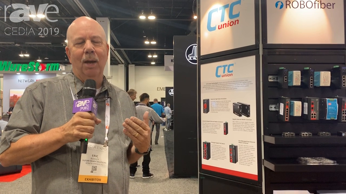 CEDIA 2019: Future Ready Solutions Shows CTC Union Fiber-to-Copper Switch, ROBOfiber Media Converter
