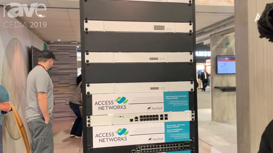 CEDIA 2019: Access Networks Highlights Ruckus ICX Switches, Plus A320 and B310 Access Points