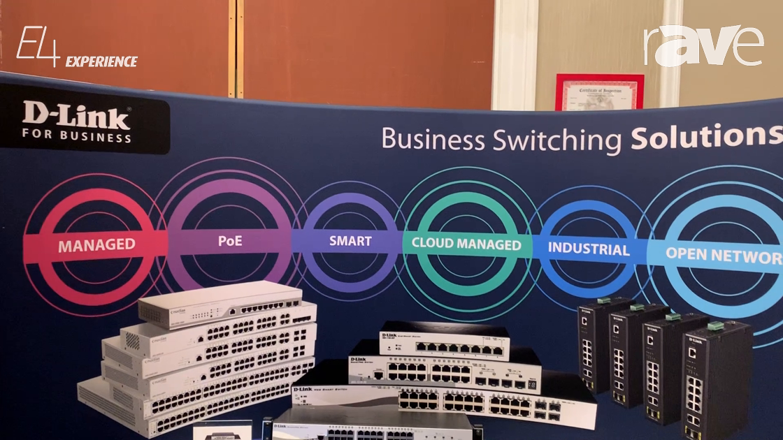 E4 Experience: D-Link Showcases the DGS-1510 Series PoE Stackable Smart Managed Switchers