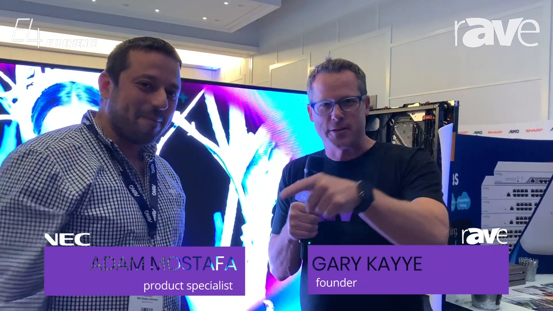 E4 Experience: Adam Mostafa of NEC Display Shows Gary Kayye How Modular LEDs Can Be Serviced