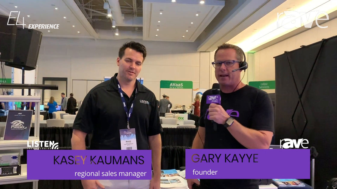 E4 Experience: Gary Kayye Talks to Kasey Kaumans of Listen Technologies About ListenTALK