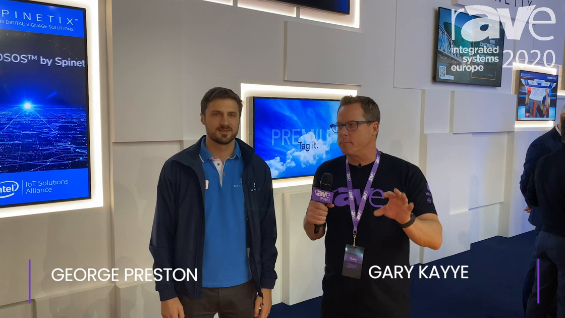 ISE 2020: Gary Kayye Gets SpinetiX Booth Tour from George Preston