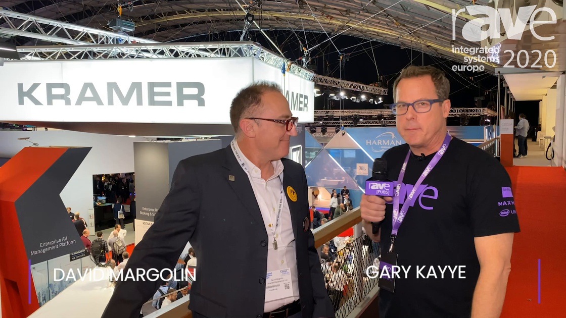 ISE 2020: Kramer VP of Marketing David Margolin Speaks to Gary Kayye About ISE Strategy