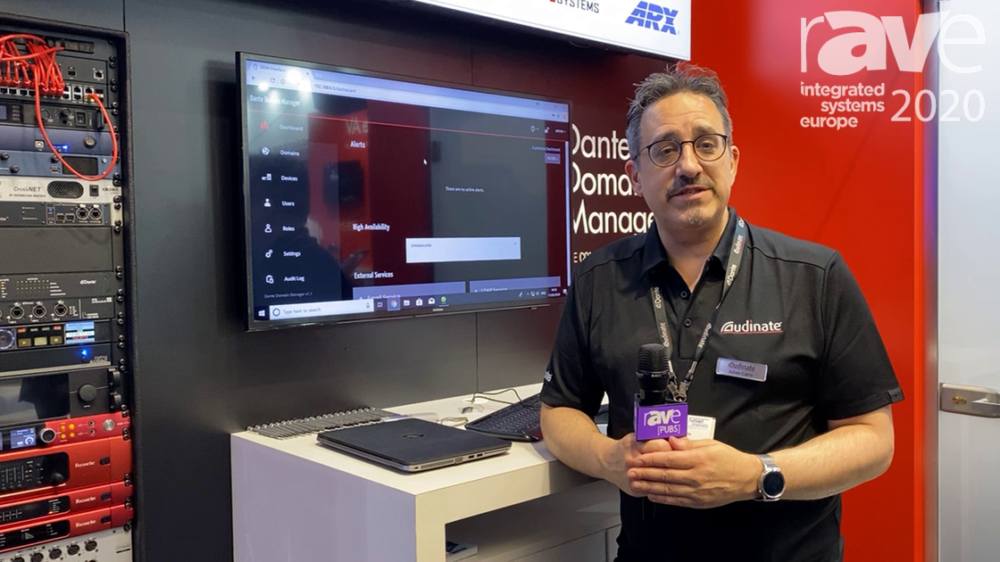 ISE 2020: Audinate Talks About Its Dante Domain Manager