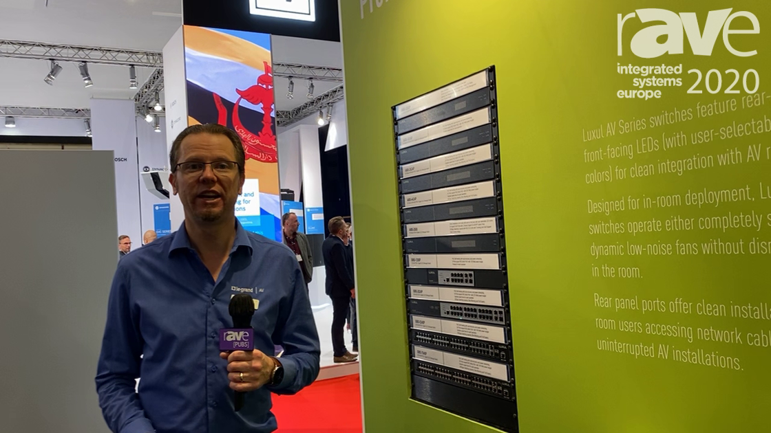 ISE 2020: Luxul Shows Off AMS Series of PoE Managed Network Switches in Legrand Stand