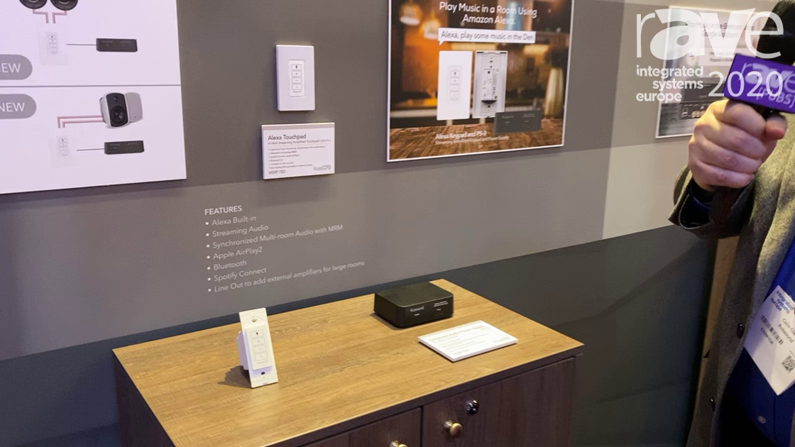 ISE 2020: Russound Discusses Voice TP-1 Alexa Touchpad, In-Wall Streaming Amplified Touchpad