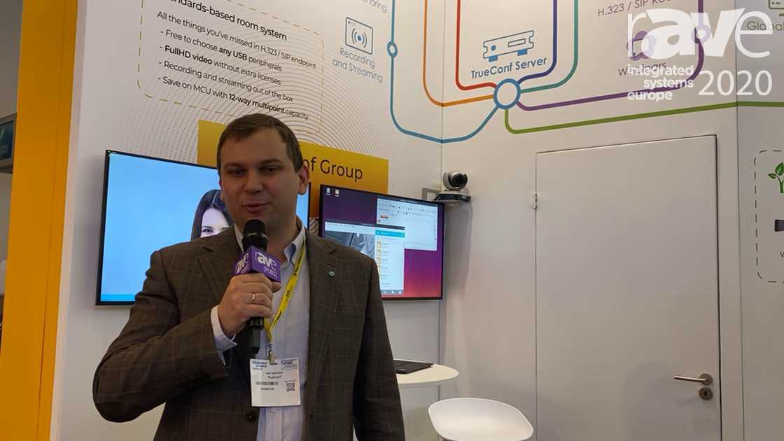 ISE 2020: TrueConf Shows the TruConf Group Standards-Based Videoconferencing Endpoint