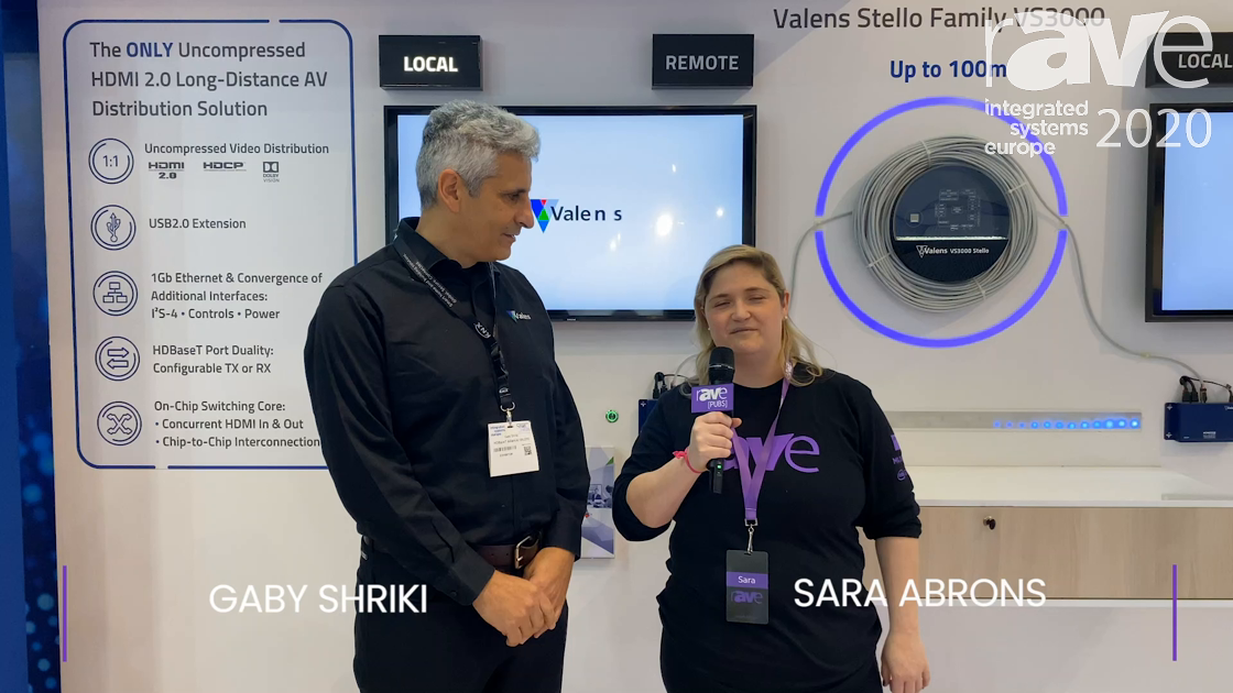 ISE 2020: Sara Abrons Interviews Gabi Shriki of Valens, Talks New Stello #HDBaseT Spec 3.0