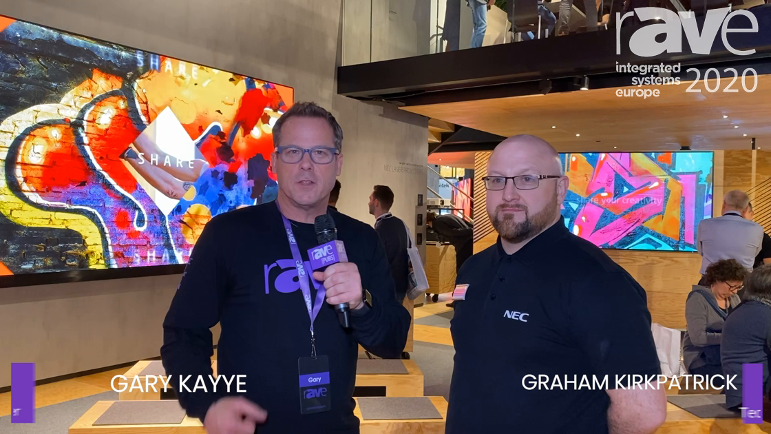 ISE 2020: Gary Kayye and Graham Kirkpatrick Talk NEC Display at ISE and 2020 Outlook